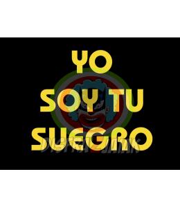 Vinilo Textil Yo Soy tu Suegro 23x23
