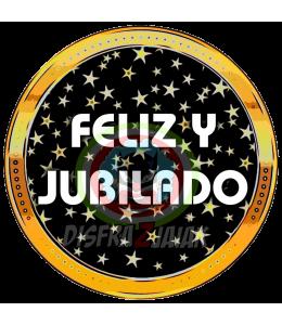 Vinilo Textil Feliz y Jubilado 23x23