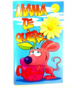 Tarjeta Mama Te Quiero