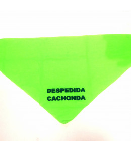 Pañuelo Despedida Cachonda Verde